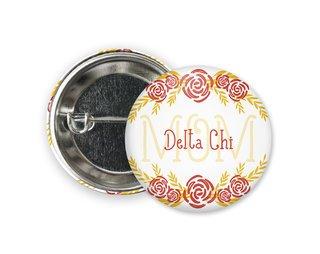 Delta Chi Mom Floral Button