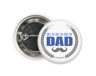 Delta Delta Delta Dadstache Button