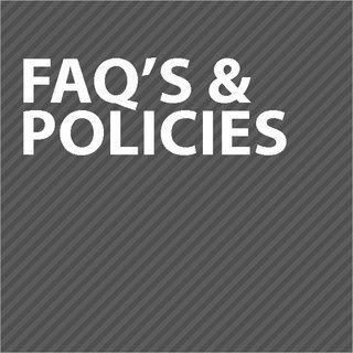 FAQ's & Policies