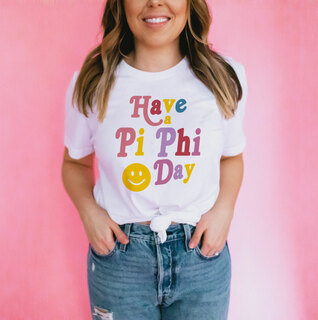 Have A Pi Beta Phi Day Comfort Colors Tee
