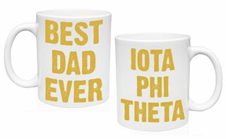 Iota Phi Theta Best Dad Ever Coffee Mug