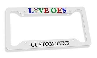 Order Of Eastern Star LOVE  License Plate Frame