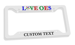 Order Of Eastern Star LOVE  License Plate Frame
