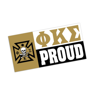 Phi Kappa Sigma Proud Bumper Sticker - CLOSEOUT