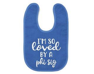 Phi Sigma Sigma I'm So Loved Baby Bib