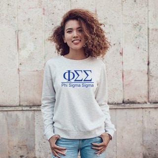 Phi Sigma Sigma Message Sweatshirts