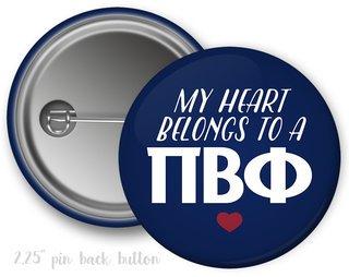 Pi Beta Phi My Heart Belongs Button