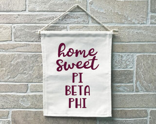 Pi Beta Phi Home Sweet Home Banner