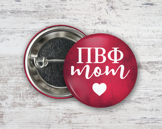 Pi Beta Phi Mom Button