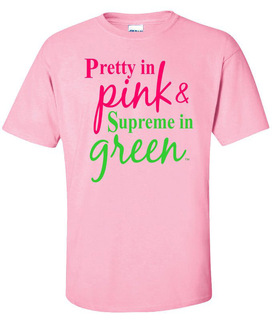 Pretty in Pink - Supreme in Green T-shirt