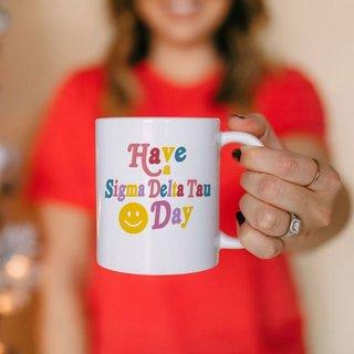 Sigma Delta Tau Have A Day Coffee Mug