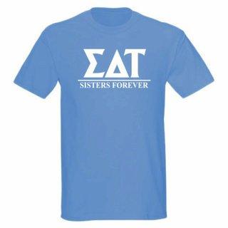 Sigma Delta Tau Message T-Shirts