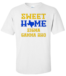 Sigma Gamma Rho Sweet Home Tee