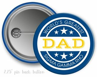 Sigma Gamma Rho World's Greatest Dad Button