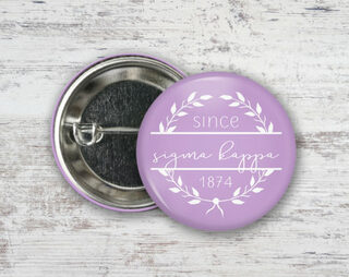 Sigma Kappa Since Founded Button