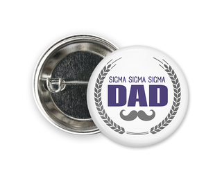 Sigma Sigma Sigma Dadstache Button