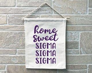 Sigma Sigma Sigma Home Sweet Home Banner