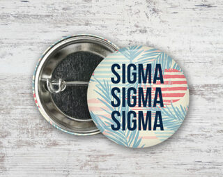 Sigma Sigma Sigma Paradise Found Button