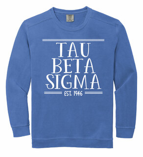 Tau Beta Sigma Comfort Colors Established Crewneck Sweatshirt