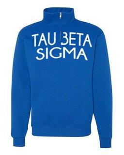 Tau Beta Sigma Over Zipper Quarter Zipper Sweatshirt