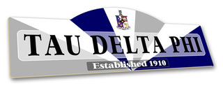 Tau Delta Phi Display Sign