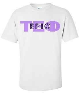 Tau Epsilon Phi EPIC T-Shirt