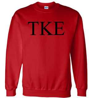 Tau Kappa Epsilon Lettered World Famous $19.95 Greek Crewneck