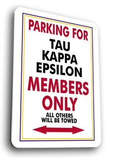 Tau Kappa Epsilon No Parking Sign