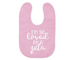 Zeta Tau Alpha I'm So Loved Baby Bib