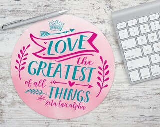 Zeta Tau Alpha Love The Greatest Mousepad