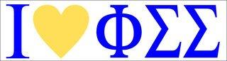 Phi Sigma Sigma I Love Bumper Sticker