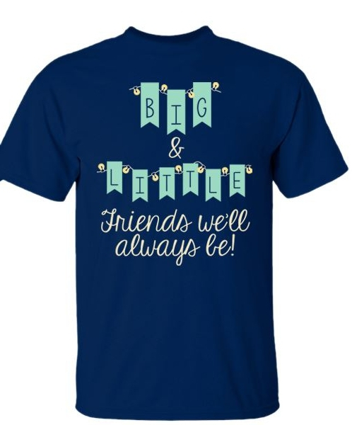 aa8c79780 'Big & Little - Friends We'll Always Be' Sorority T-Shirt