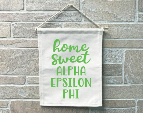 Alpha Epsilon Phi Home Sweet Home Banner