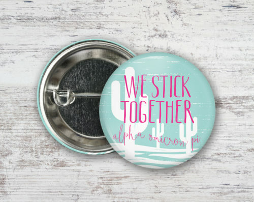 Alpha Omicron Pi We Stick Together Button