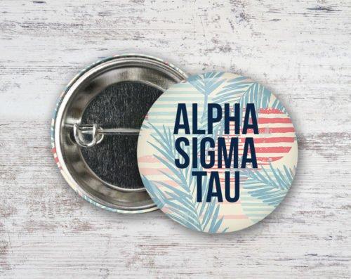 Alpha Sigma Tau Paradise Found Button