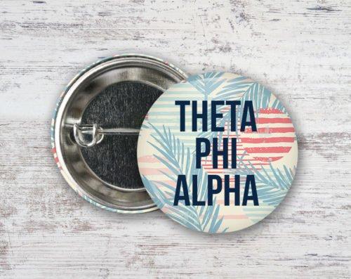 Theta Phi Alpha Paradise Found Button