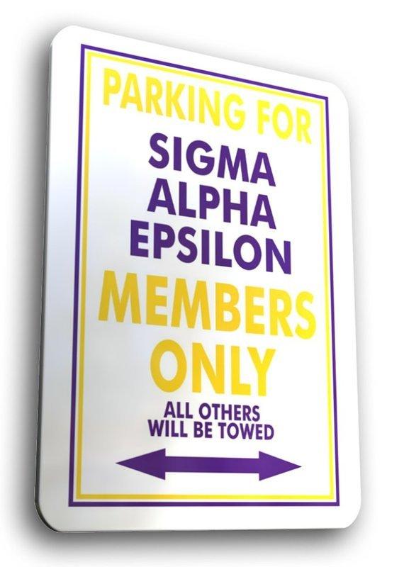 Sigma Alpha Epsilon No Parking Sign