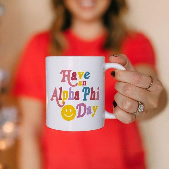 Alpha Phi Have A Day Coffee Mug