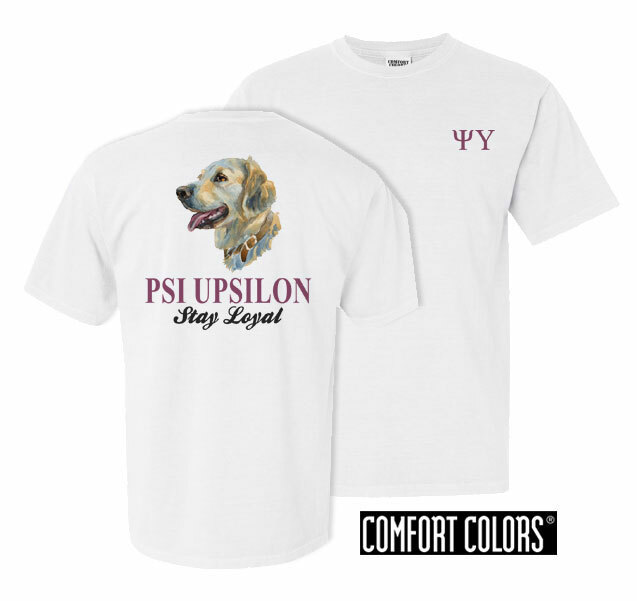 Psi Upsilon Stay Loyal Comfort Colors T-Shirt