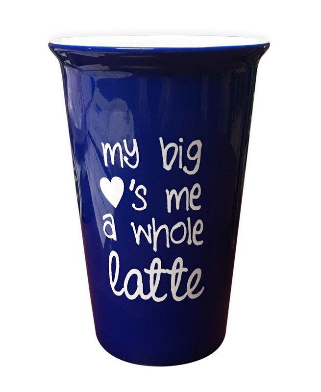 My Big Loves Me A Whole Latte - Mug