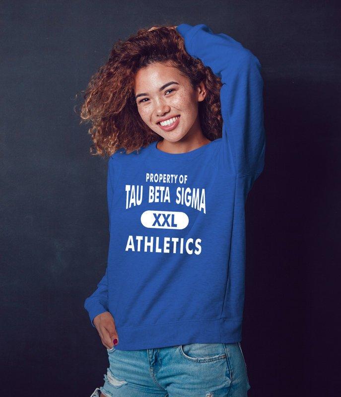 Tau Beta Sigma Property Of Athletics Crewneck Sweatshirt