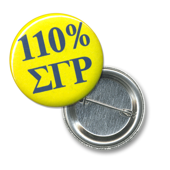 Sigma Gamma Rho 110% Sorority Buttons