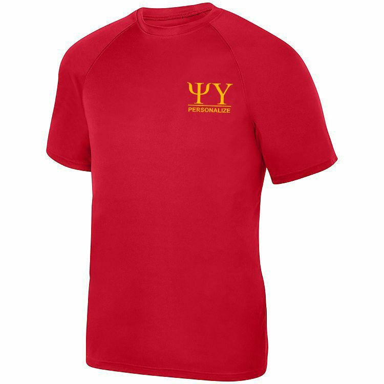 Psi Upsilon- $15 World Famous Dry Fit Wicking Tee