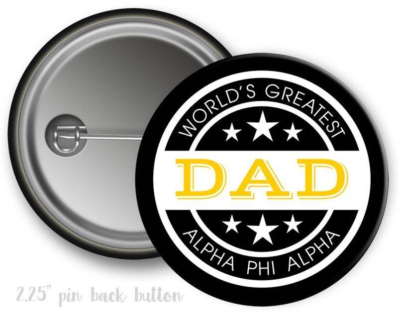 Alpha Phi Alpha World's Greatest Dad Button