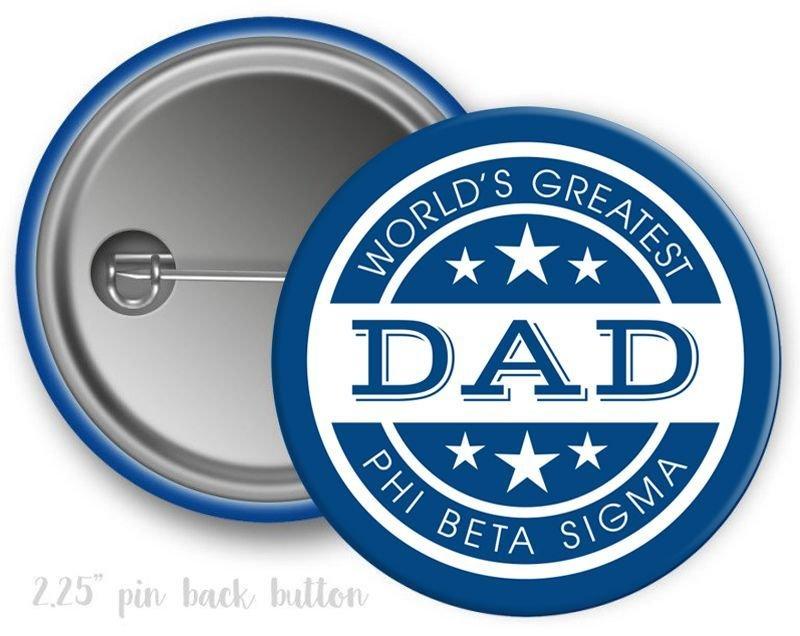 Phi Beta Sigma World's Greatest Dad Button