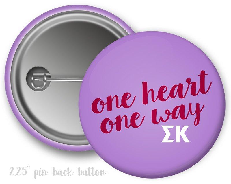 Sigma Kappa One Heart One Way Button SALE $2 25  - Greek Gear®
