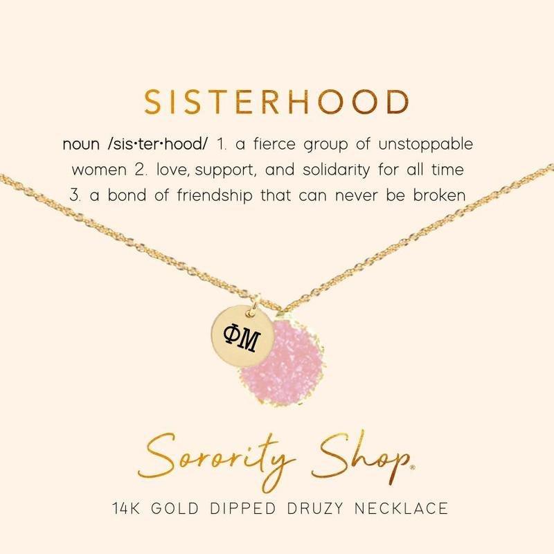 Phi Mu Sisterhood Druzy Necklace