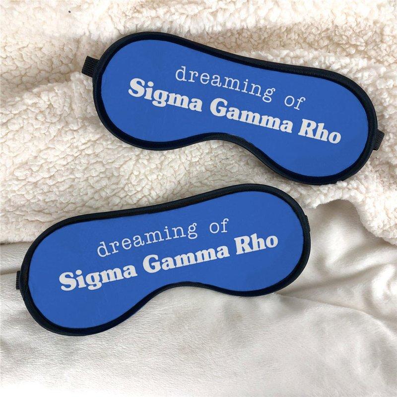 Sigma Gamma Rho Sweet Dreams Eye Mask