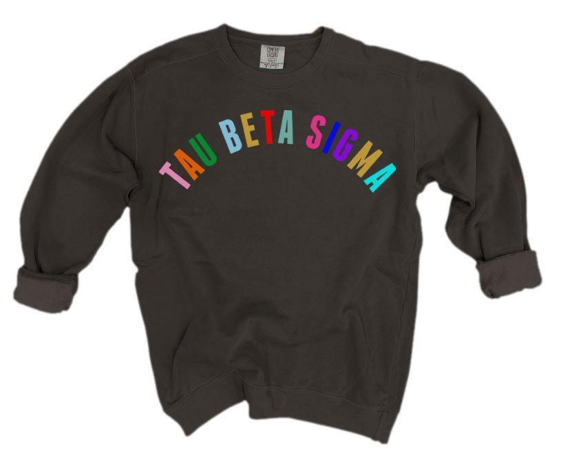 Tau Beta Sigma Comfort Colors Rainbow Arch Crew