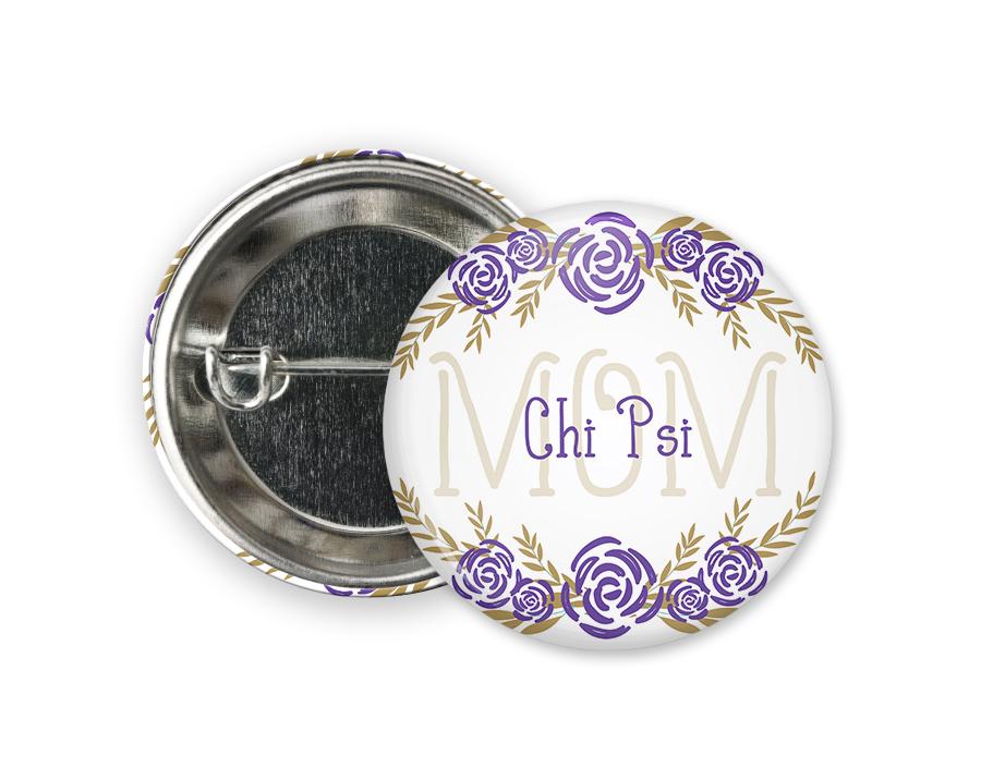 Chi Psi Mom Floral Button